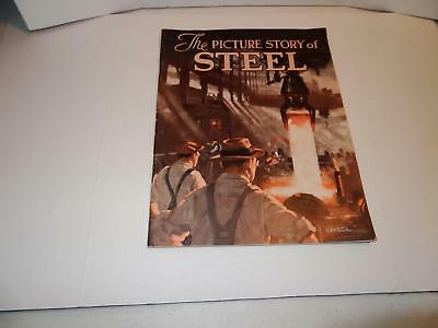 The Picture Story of Steel by American Iron and Steel Institute