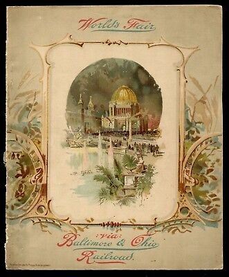 1893 WORLD'S FAIR Via BALTIMORE & OHIO RAILROAD * B&O RR Route View Book