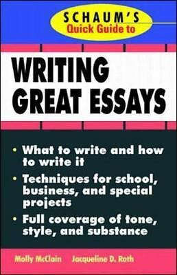 Schaum's Quick Guide to Writing Great Essays McClain, Molly VeryGood