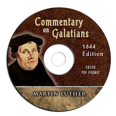 Martin Luther-1644 Commentary Galatians-Vintage Christian Bible Study-CD Ebook