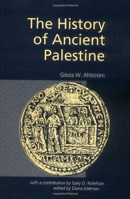 The History of Ancient Palestine from the Palaeo... by Ahlstrom, G. W. Paperback