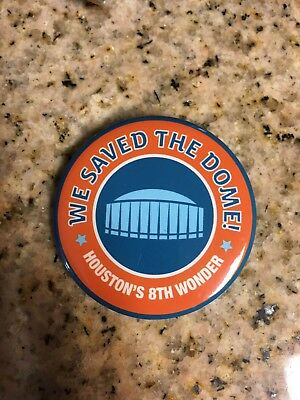 """Pinback """" WE SAVED THE DOME! """" Houston's 8th Wonder Pin Round Astrodome"""