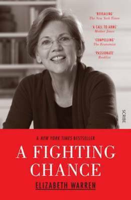 A fighting chance by Elizabeth Warren (Paperback)