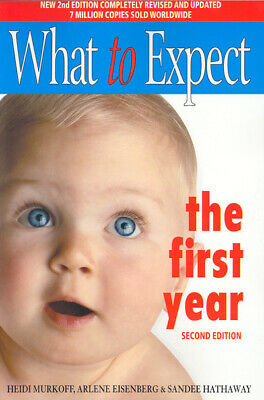 What to expect the first year by Heidi Murkoff (Paperback)