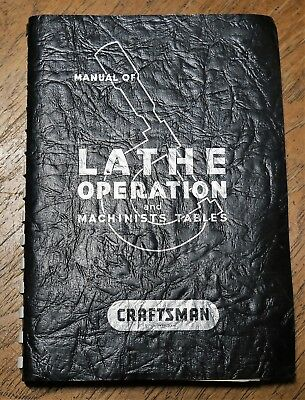 Craftsman Manual of Lathe Operation and Machinists Tables 21st Edition