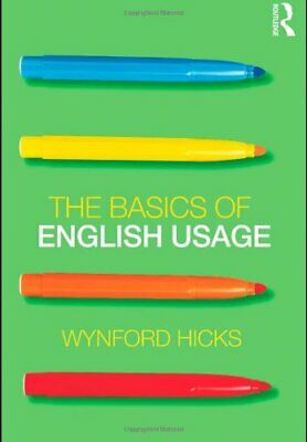 The Basics of English Usage by Hicks, Wynford Paperback Book The Fast Free