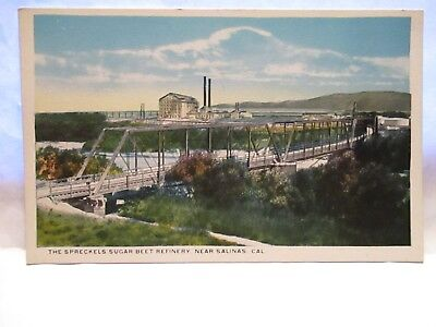 "1930 Tint Postcard  "" The Spreckles Beet Refinery, Near Salinas Cal "" Unused"