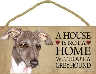 ITALIAN GREYHOUND A House Is Not A Home DOG wood SIGN wall PLAQUE gray puppy USA
