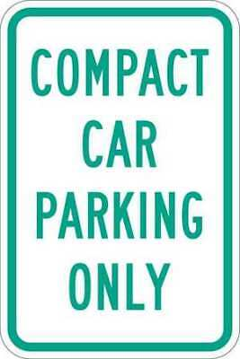 LYLE T1-1036-HI_12x18 Sign,Compact Car Parking Only,18 x12 In