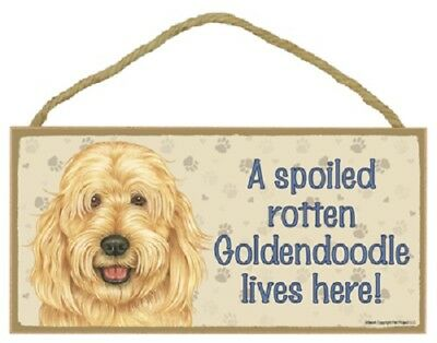 GOLDENDOODLE A Spoiled Rotten DOG SIGN wood WALL PLAQUE puppy Golden Doodle USA