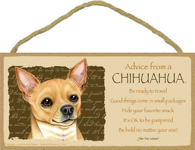 ADVICE FROM A CHIHUAHUA wood SIGN wall hanging PLAQUE tan brown puppy dog USA