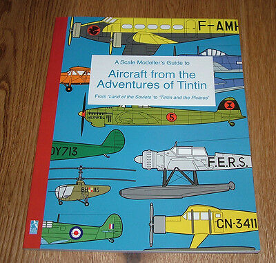 A Scale Modeller's Guide to Aircraft from the Adventures of Tintin - 60pp book