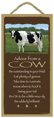 ADVICE FROM A COW Wood INSPIRATIONAL SIGN wall hanging NOVELTY PLAQUE animal
