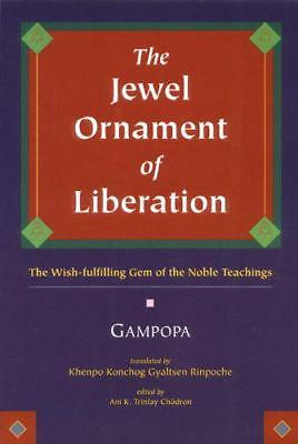 The Jewel Ornament Befreiung: The Wish-Fulfilling Edelstein der Noble Teachings