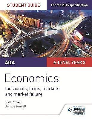 AQA A-level Economics Student Guide 3: Individuals, firms, markets and market fa