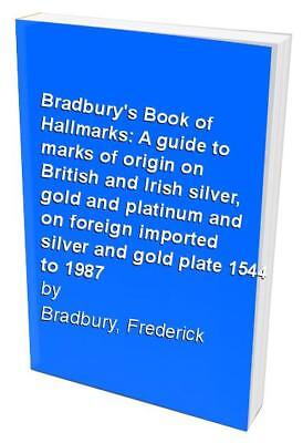 Bradbury's Book of Hallmarks: A guide to mar... by Bradbury, Frederick Paperback