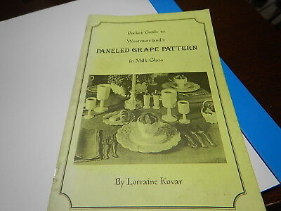 Antique Reference Book Westmoreland's Paneled Grape Pattern milk glass