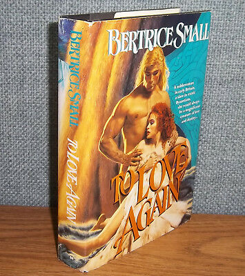 TO LOVE AGAIN Bertrice Small HARDCOVER Ancient Roman Britain Brittania Celtic