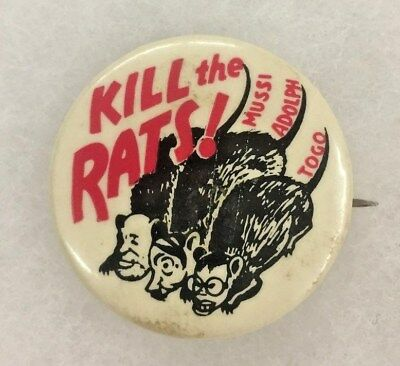 Vintage WWII Anti-axis Pin Back Button Hitler Mussolini Togo Kill The Rats