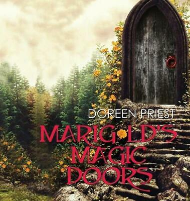 Marigold's Magic Doors by Doreen Priest Hardcover Book Free Shipping!