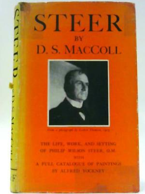 Life, Work and Setting of Philip Wilson Ste MacColl, D S 1946 Book 60451