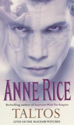 Taltos: :Lives of the Mayfair Witches,Anne Rice