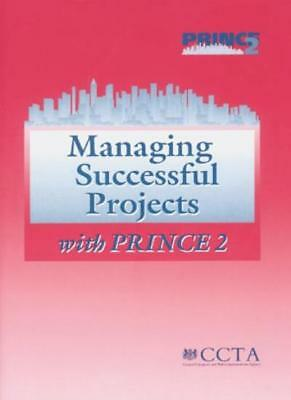 Managing Successful Projects with PRINCE 2,OGC