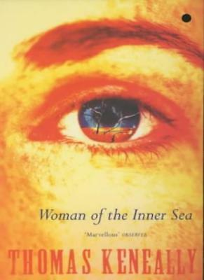 Woman of the Inner Sea,Thomas Keneally