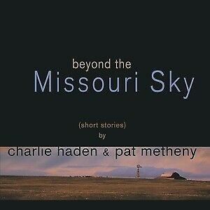 Beyond The Missouri Sky - HADEN CHARLIE/METHENY PAT [2x LP]