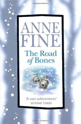 The Road of Bones,Anne Fine