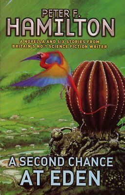 A Second Chance at Eden,Peter F. Hamilton