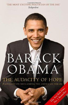 The Audacity of Hope: Thoughts on Reclaiming the American Dream,Barack Obama