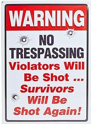 Warning No Trespassing Large Tin Sign Violaters will be Shot Metal Plaque Gift