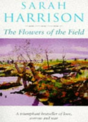 The Flowers Of The Field,Sarah Harrison- 9780751518962