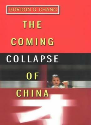 The Coming Collapse of China,Gordon G. Chang- 9780712614641