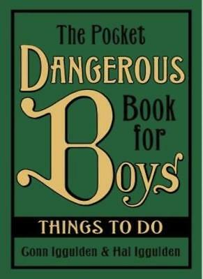 The Pocket Dangerous Book For Boys Things To Do,Conn & Hal Iggulden