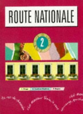 Route Nationale: Stage 2: Bk.2,Lol Briggs, Bryan Goodman-Stephens, Paul Rogers