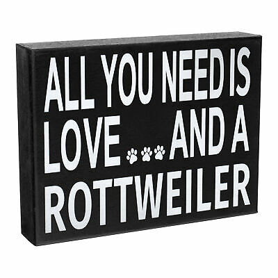 JennyGems All You Need is Love and a Rottweiler - Wooden Distressed Box Sign