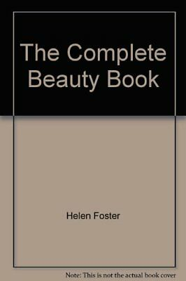 The Complete Beauty Book,Helen Foster