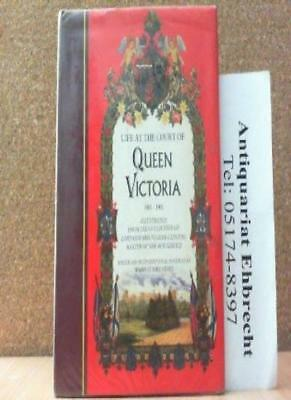 Life at the Court of Queen Victoria: 1861-1901,Queen of Great Britain Victoria,