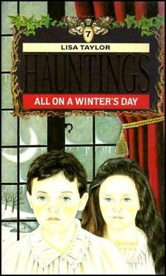 All on a Winter's Day (Hauntings),Lisa Taylor