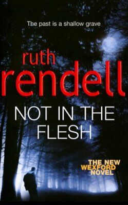 Not in the Flesh,Ruth Rendell