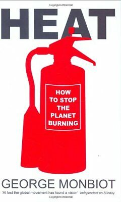 Heat: How to Stop the Planet Burning,George Monbiot