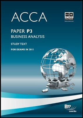 ACCA - P3 Business Analysis: Study Text,BPP Learning Media Ltd