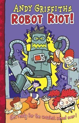 Robot Riot! (Henry Mcthrottle),Andy Griffiths