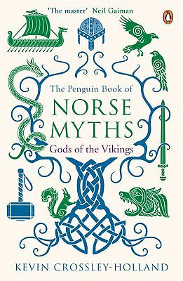 Penguin Book of Norse Myths (Reissue): Gods of the Vikings The ' Crossley-Hollan