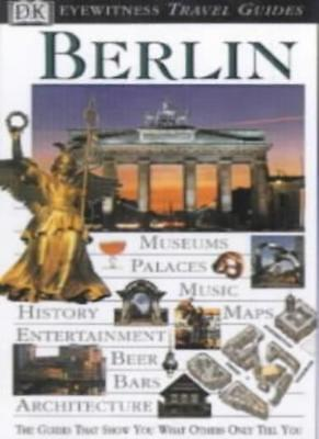 Berlin (DK Eyewitness Travel Guide),