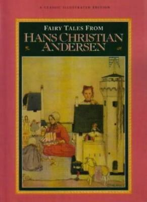 Fairy Tales from Hans Christian Andersen (A classic illustrated edition),Hans C
