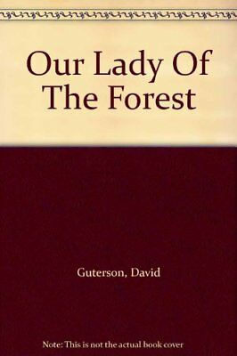 Our Lady of the Forest,David Guterson- 9780747560180