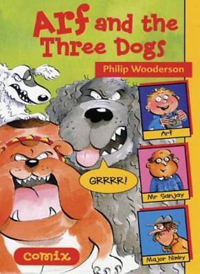 Arf and the Three Dogs (Comix),Philip Wooderson, Bridget MacKeith